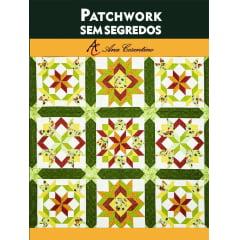 Livro Digital Patchwork Sem Segredos (Versão Digital)