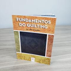 Livro Fundamentos do Quilting Ana Cosentino (Versão Impressa) + Curso de PRESENTE