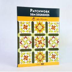 Livro Patchwork Sem Segredos - Ana Cosentino (Versão Impressa) + Curso de Presente